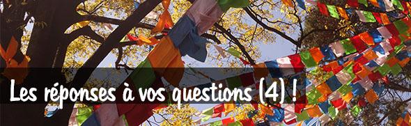 Les réponses à vos questions 4